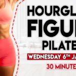 HOURGLASS FIGURE PILATES (sculpt & tone)   30 minute Home Workout